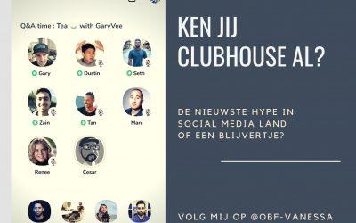 Ken jij het nieuwste social media kanaal Clubhouse?